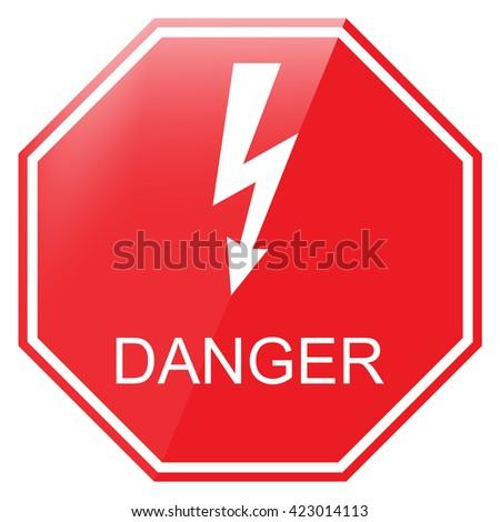 Raster illustration red octagon danger sign. Danger warning sign. High voltage symbol - stock photo