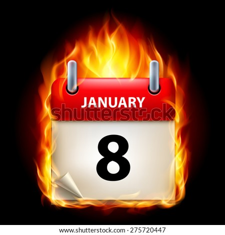 Raster version. Eighth January in Calendar. Burning Icon on black background - stock photo