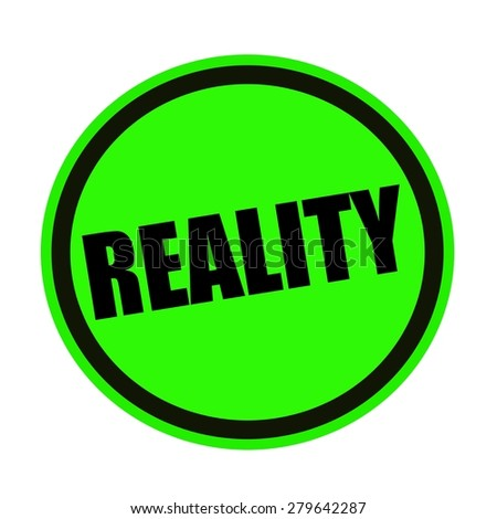 Reality black stamp text on green - stock photo