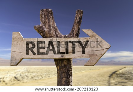 Reality wooden sign with a desert background - stock photo