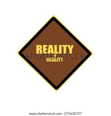 Reality yellow stamp text on brown background - stock photo