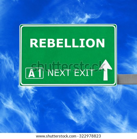 REBELLION road sign against clear blue sky - stock photo