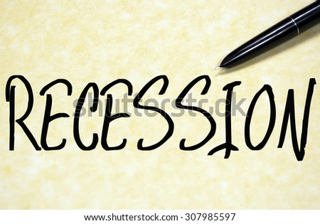 recession word write on paper  - stock photo