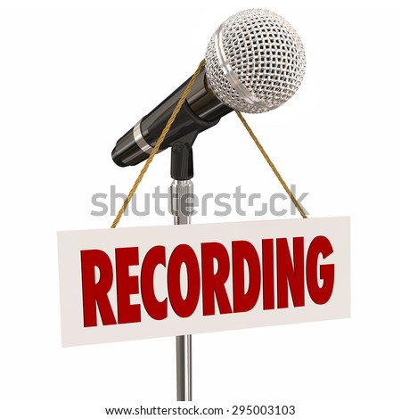 Recording sign on microphone to warn or indicate speech, singing or audio narration is in progress - stock photo
