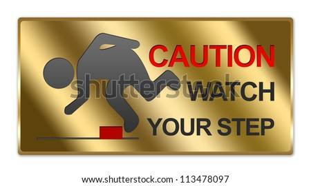 Rectangle Gold Metallic Style Plate For Caution Watch Your Step Sign Isolated on White Background - stock photo