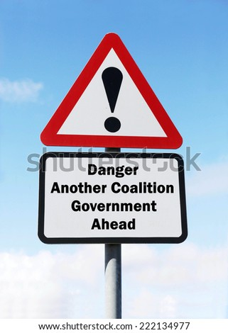 Red and white triangular warning road sign with a warning of Another Coalition Government Ahead concept against a partly cloudy sky background - stock photo