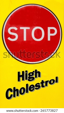 Red and yellow warning sign with a High Cholesterol concept - stock photo