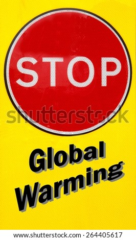 Red and yellow warning sign with a Stop Global Warming concept - stock photo