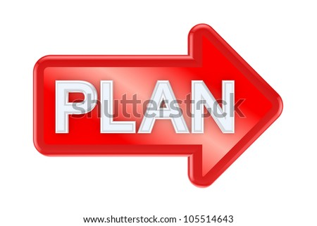 Red arrow with a word PLAN.Isolated on white background.3d rendered. - stock photo