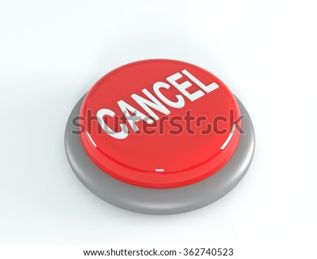 Red cancel button. 3D illustration - stock photo