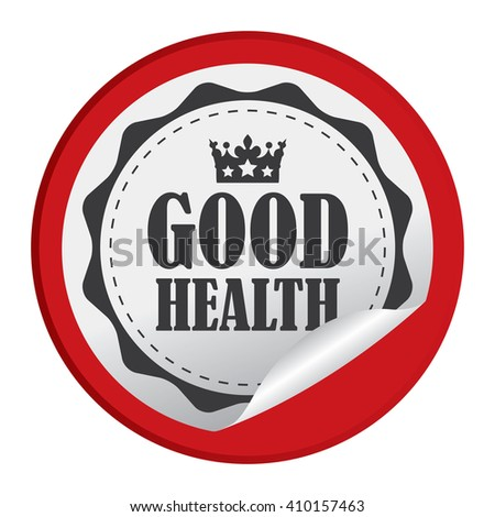 Red Circle Good Health - Product Label, Campaign Promotion Infographics Flat Icon, Peeling Sticker, Sign Isolated on White Background  - stock photo