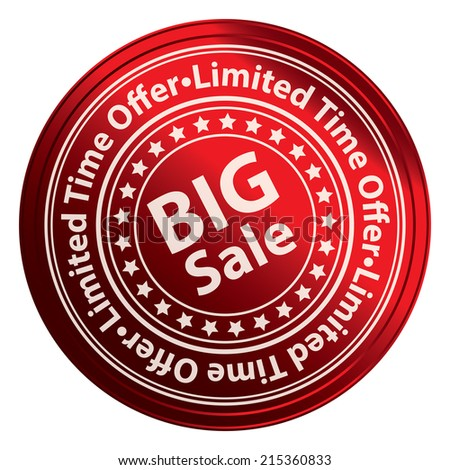 Red Circle Metallic Style Big Sale, Limited Time Offer Sticker, Label, Tag or Icon Isolated on White Background  - stock photo
