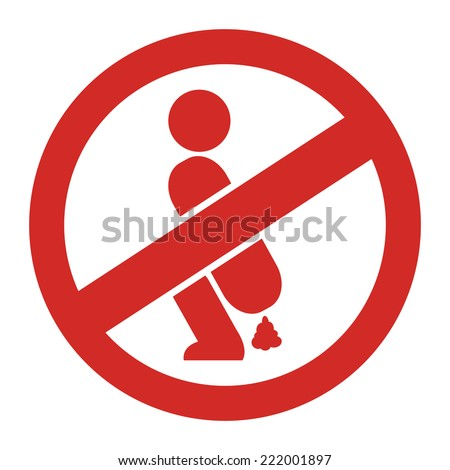 Red Circle No Shitting Prohibited Sign, Icon or Label Isolate on White Background  - stock photo