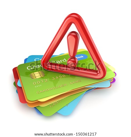 Red exclamation sign on a stack of credit cards.Isolated on white.3d rendered. - stock photo