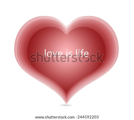 red heart love is life text message romantic card day billboard - stock photo