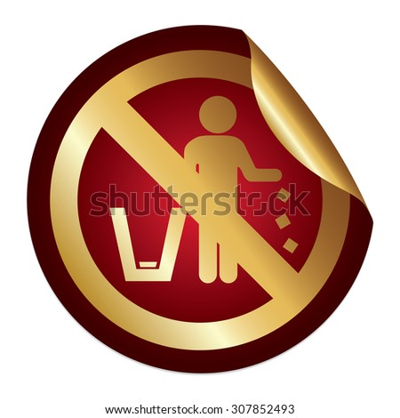 Red Metallic No Littering Prohibited Sign Infographics Peeling Sticker, Icon or Label Isolated on White Background  - stock photo