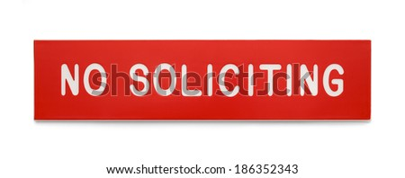 Red Plastic Rectangle No Soliciting Sign Isolated on White Background. - stock photo