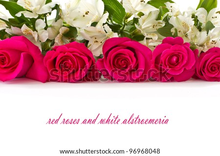 red roses and white Alstroemeria on a white background - stock photo