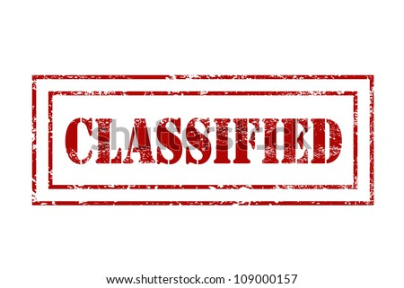 Red rubber stamp - grungy illustration with text Classified. Government secrecy stamping. - stock photo