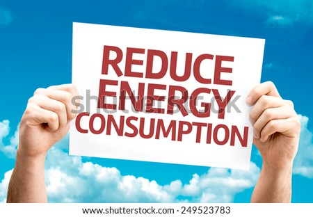 Reduce Energy Consumption card with sky background - stock photo
