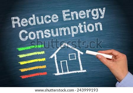 Reduce Energy Consumption - Energy Efficiency - stock photo
