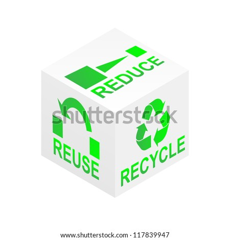 Reduce, reuse and recycle on white cube illustration - stock photo