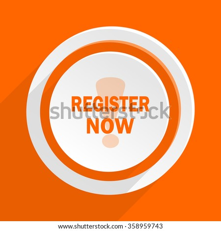 register now orange flat design modern icon for web and mobile app - stock photo