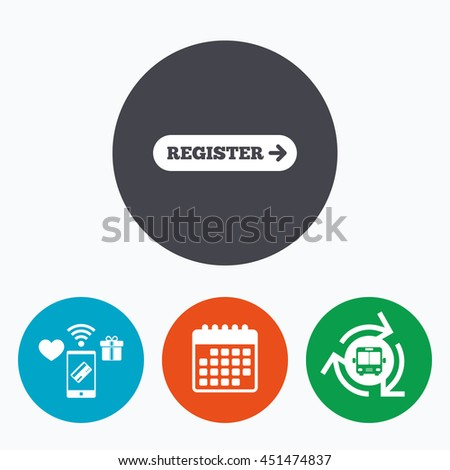 Register with arrow sign icon. Membership symbol. Website navigation. Mobile payments, calendar and wifi icons. Bus shuttle. - stock photo