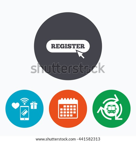 Register with cursor pointer sign icon. Membership symbol. Website navigation. Mobile payments, calendar and wifi icons. Bus shuttle. - stock photo