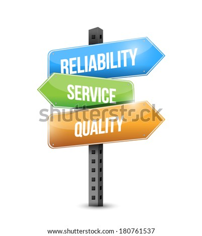 reliability, service and quality sign illustration design over a white background - stock photo