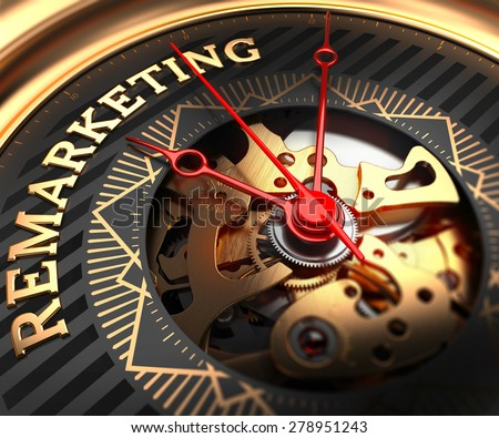 Remarketing on Black-Golden Watch Face with Watch Mechanism. Full Frame Closeup. - stock photo