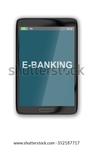 Render illustration of E-Banking title on cellular screen, isolated on white. - stock photo