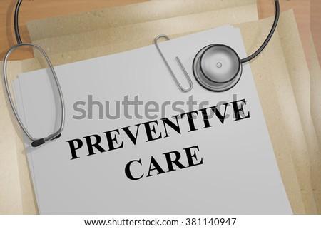 Render illustration of Preventative Care title on medical documents - stock photo