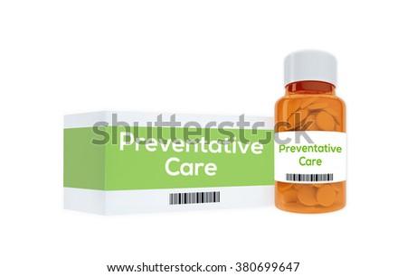 Render illustration of Preventative Care title on pill bottle, isolated on white. - stock photo