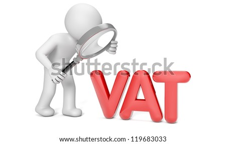 Render of a man with a magnifying glass looking to the text VAT - stock photo