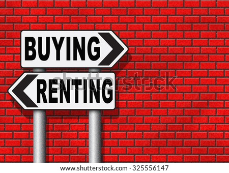 rent or buy mortgage for bank loan for home ownership renting or buying a house a flat building or property road sign arrow  - stock photo