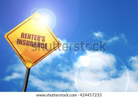 renter's insurance, 3D rendering, a yellow road sign - stock photo