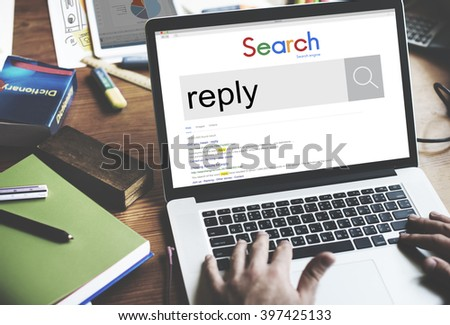 Reply Response Feedback Communication Faq Concept - stock photo