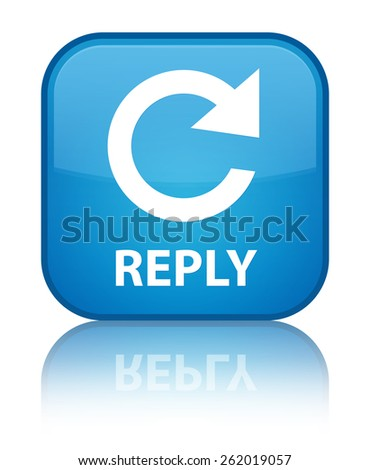 Reply (rotate arrow icon) cyan blue square button - stock photo