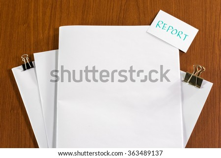 Report; White Blank Documents with Small Message Card. - stock photo