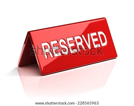 reservation sign  - stock photo