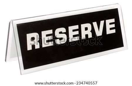 Reserve Sign for table - stock photo