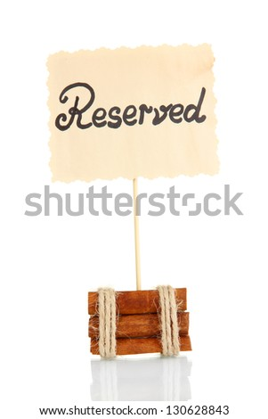Reserved sign isolated on white - stock photo