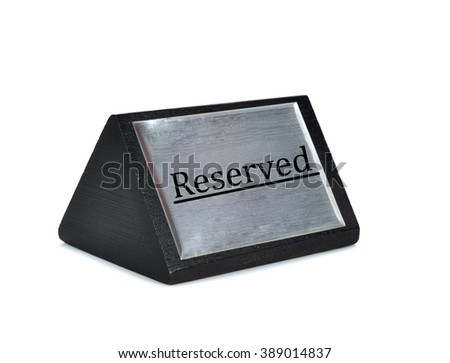 Reserved sign plate on white background - stock photo