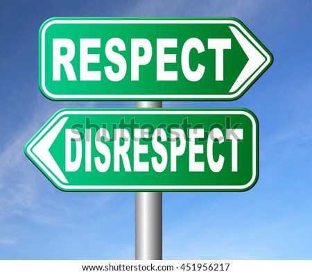 respect disrespect give and earn respectful a different and other opinion or view 3D illustration, isolated, on white   - stock photo