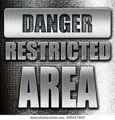 Restricted area sign - stock photo