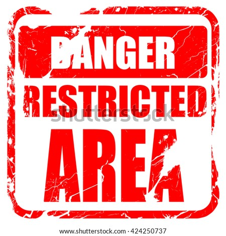Restricted area sign, red rubber stamp with grunge edges - stock photo