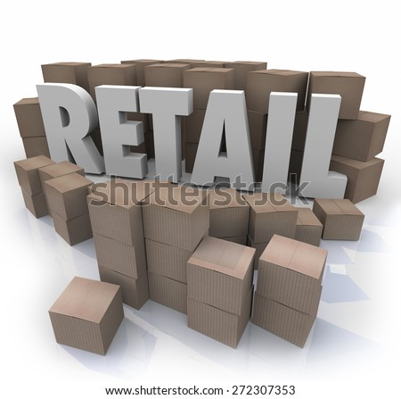 Retail word in 3d letters surrounded by cardboard boxes to illustrate supplies or inventory for a physical seller of goods and merchandise - stock photo