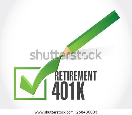 retirement 401k check mark sign concept illustration design over white - stock photo