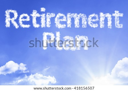 Retirement Plan cloud word with a blue sky - stock photo